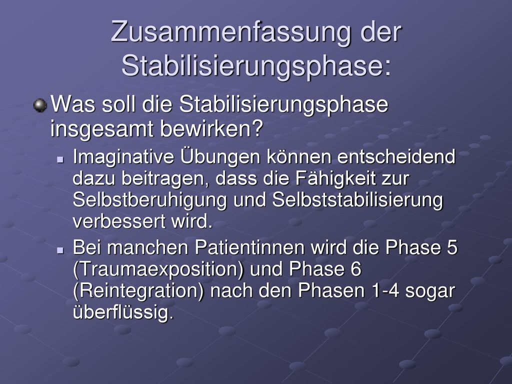 Zusammenfassung der Stabilisierungsphase: