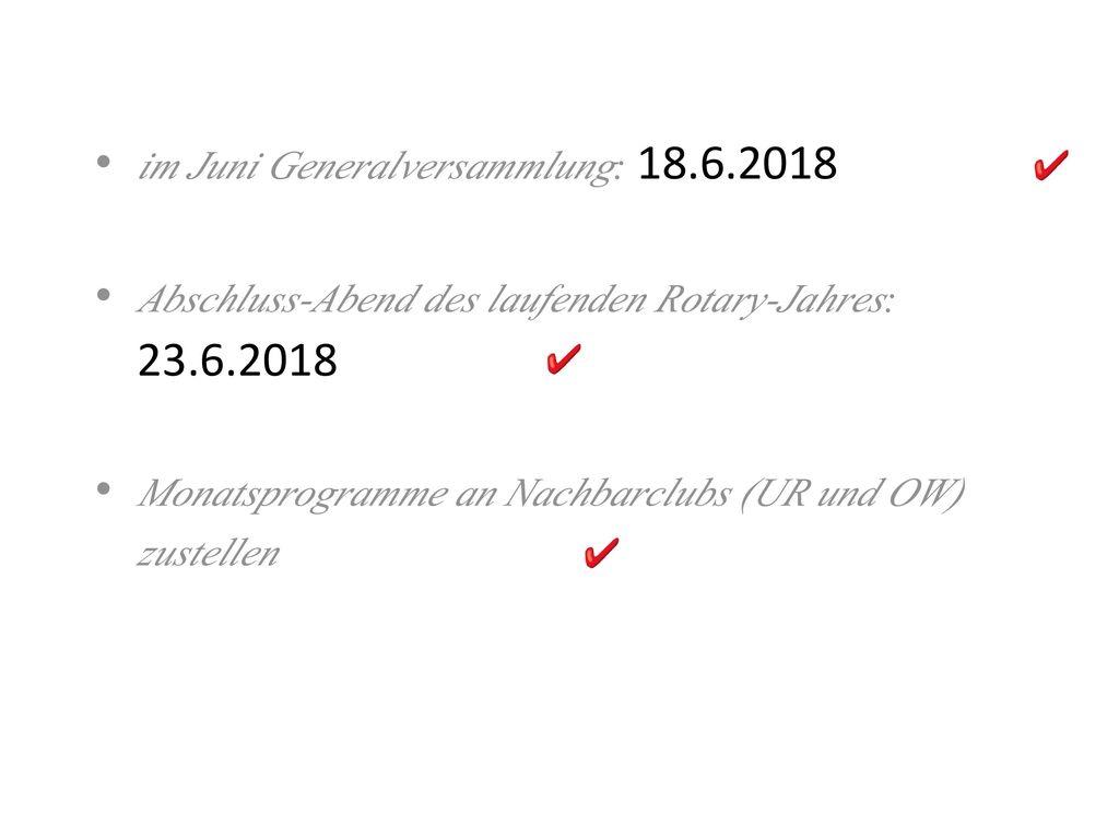im Juni Generalversammlung: 18.6.2018