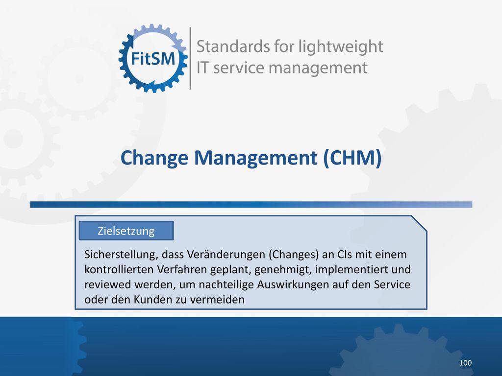 Change Management (CHM)