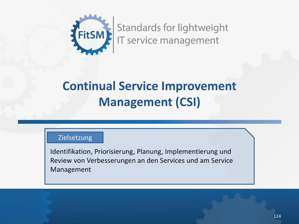 Continual Service Improvement Management (CSI)