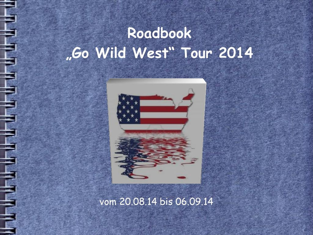 "Roadbook ""Go Wild West Tour 2014"