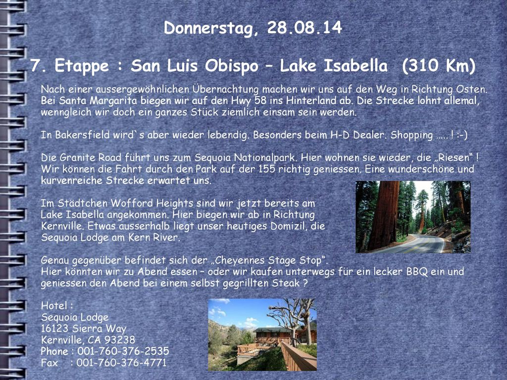Donnerstag, 28.08.14 7. Etappe : San Luis Obispo – Lake Isabella (310 Km)