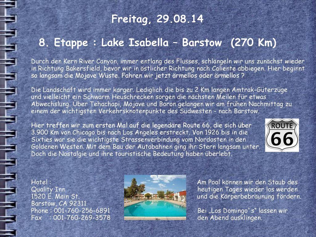 Freitag, 29.08.14 8. Etappe : Lake Isabella – Barstow (270 Km)
