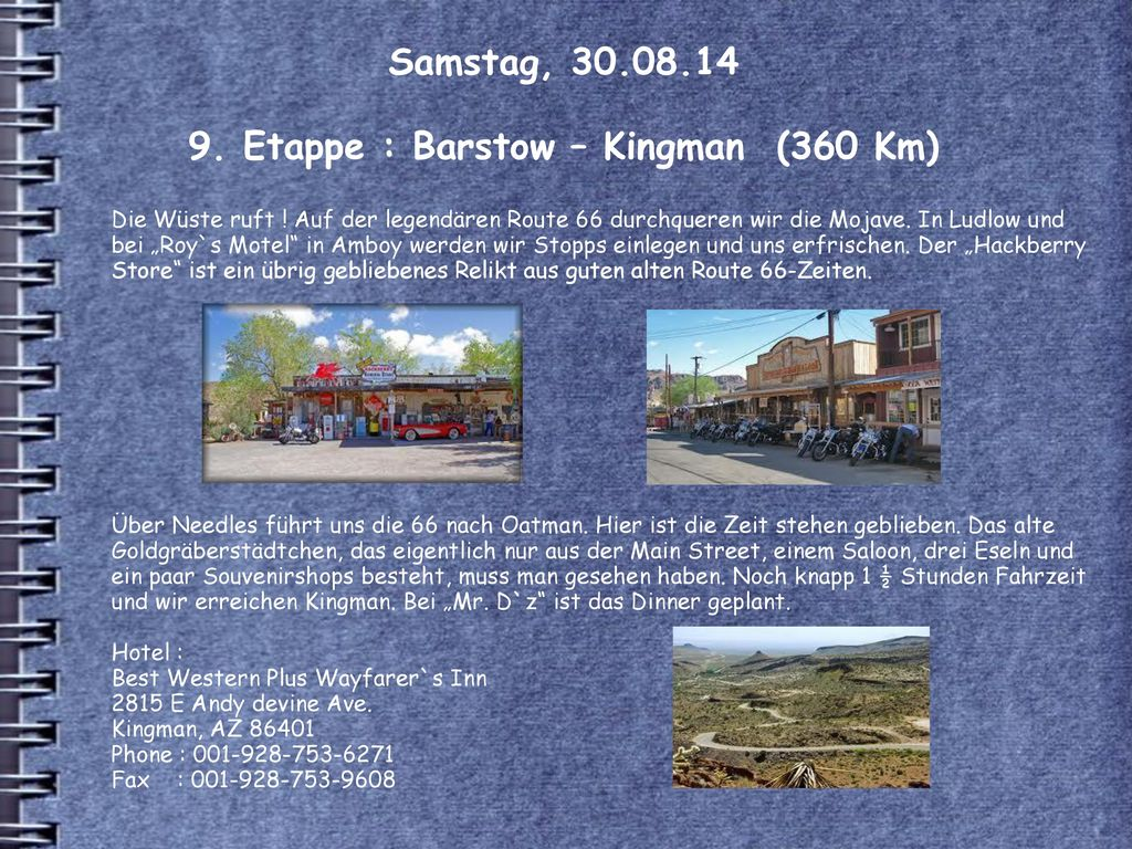 Samstag, 30.08.14 9. Etappe : Barstow – Kingman (360 Km)