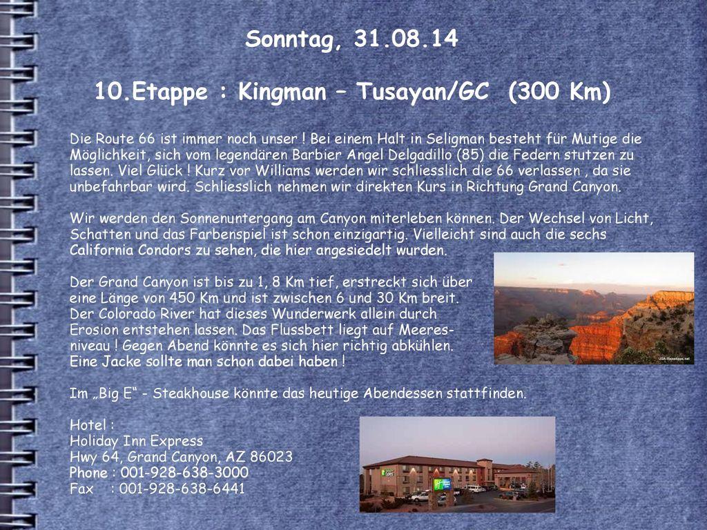 Sonntag, 31.08.14 10.Etappe : Kingman – Tusayan/GC (300 Km)