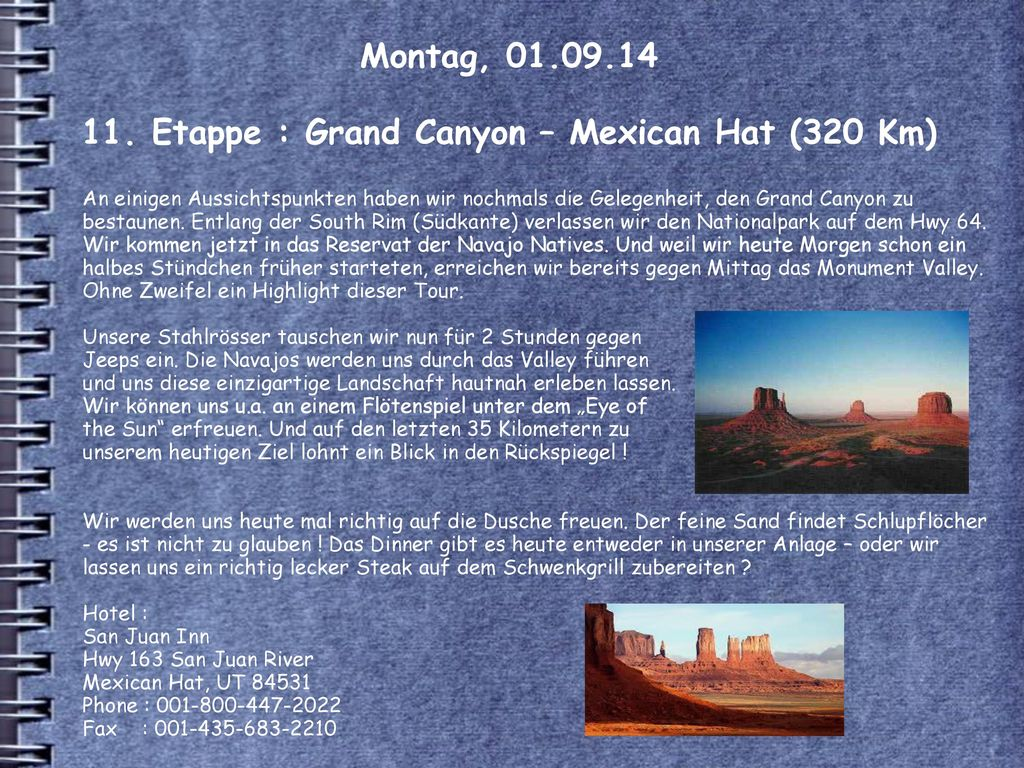 Montag, 01.09.14 11. Etappe : Grand Canyon – Mexican Hat (320 Km)