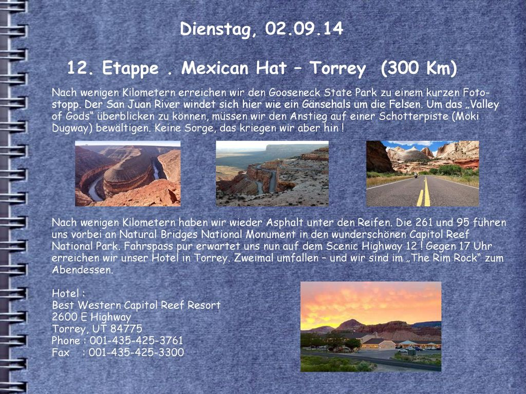 Dienstag, 02.09.14 12. Etappe . Mexican Hat – Torrey (300 Km)