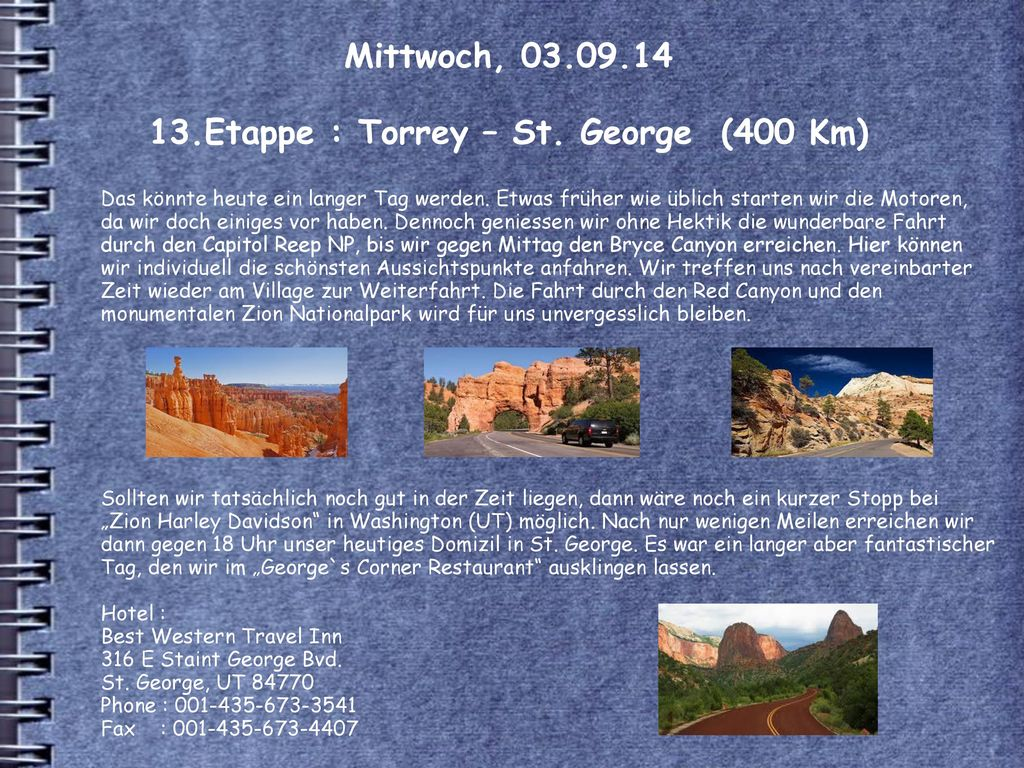 Mittwoch, 03.09.14 13.Etappe : Torrey – St. George (400 Km)