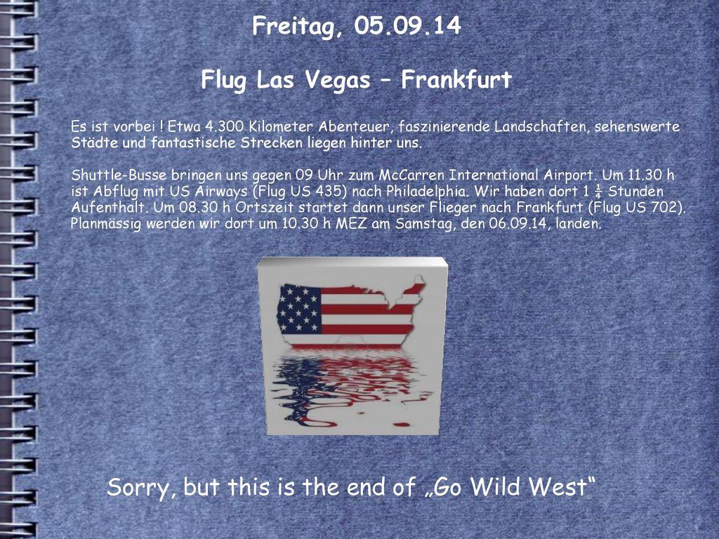 Freitag, 05.09.14 Flug Las Vegas – Frankfurt