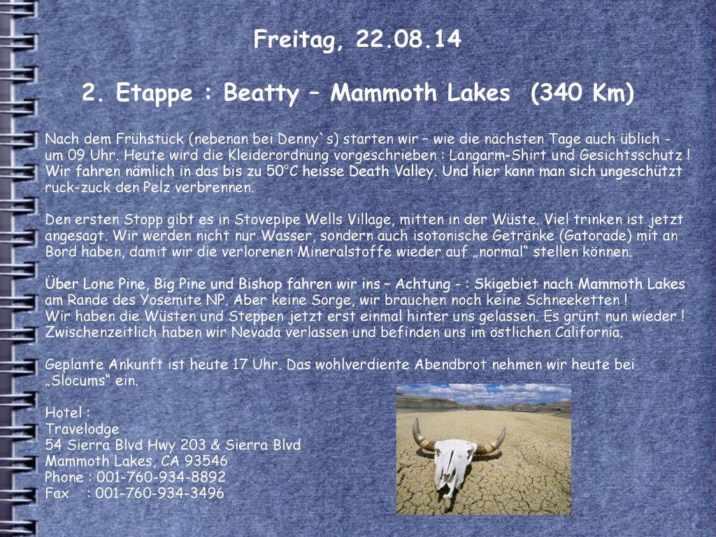 Freitag, 22.08.14 2. Etappe : Beatty – Mammoth Lakes (340 Km)