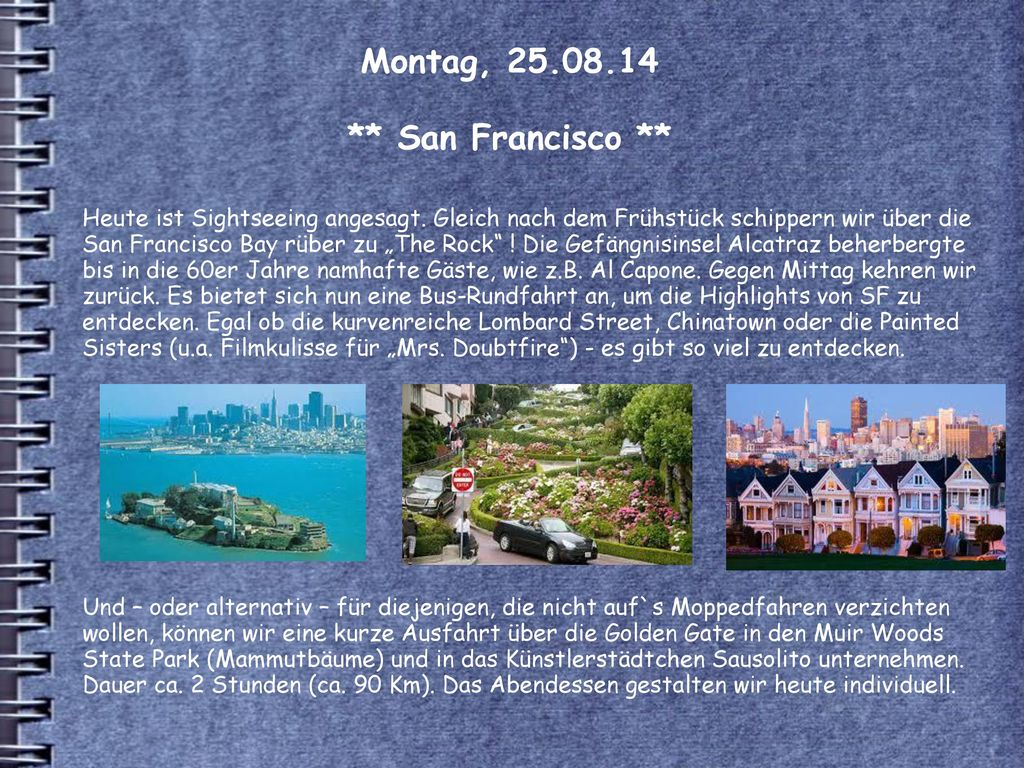 Montag, 25.08.14 ** San Francisco **