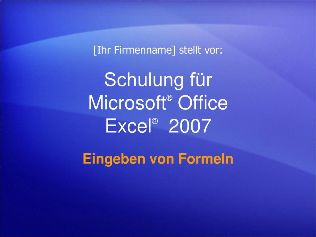 Schulung für Microsoft® Office Excel® 2007