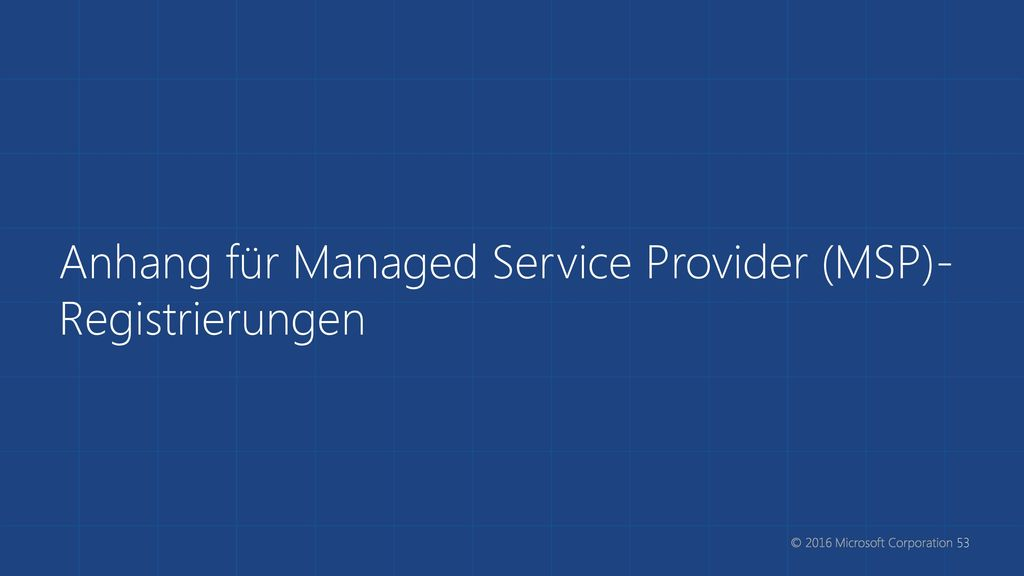 Anhang für Managed Service Provider (MSP)-Registrierungen