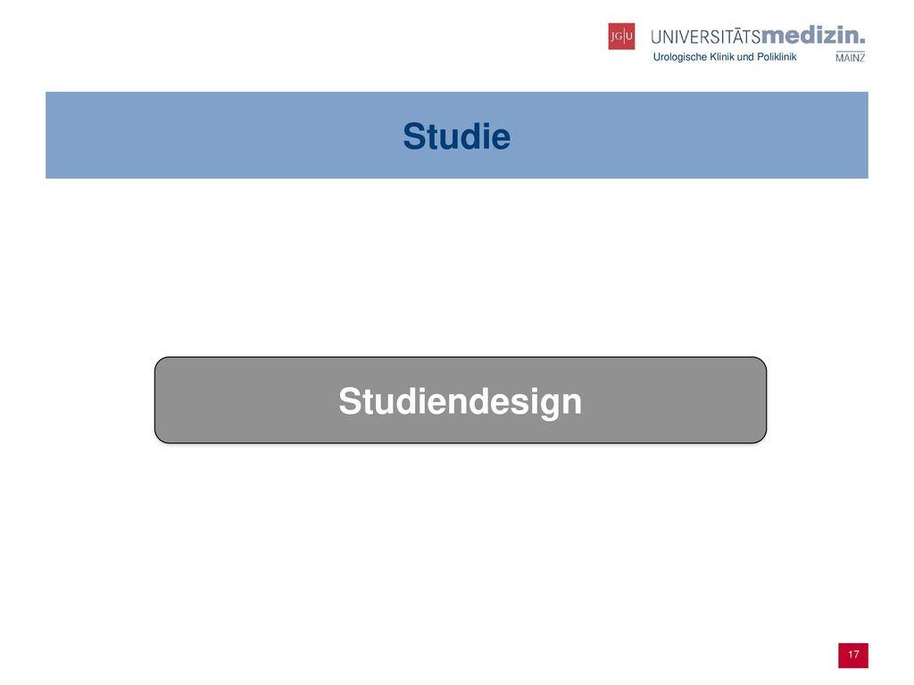 Studie Studiendesign