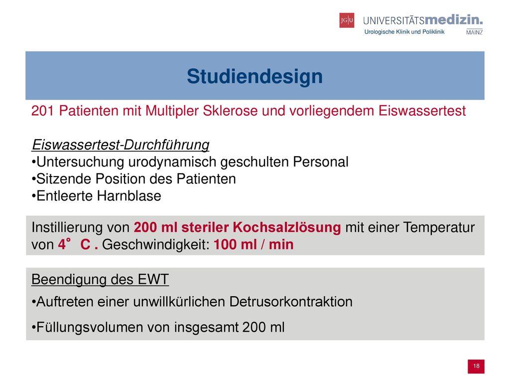 Studiendesign 201 Patienten mit Multipler Sklerose und vorliegendem Eiswassertest. Eiswassertest-Durchführung.