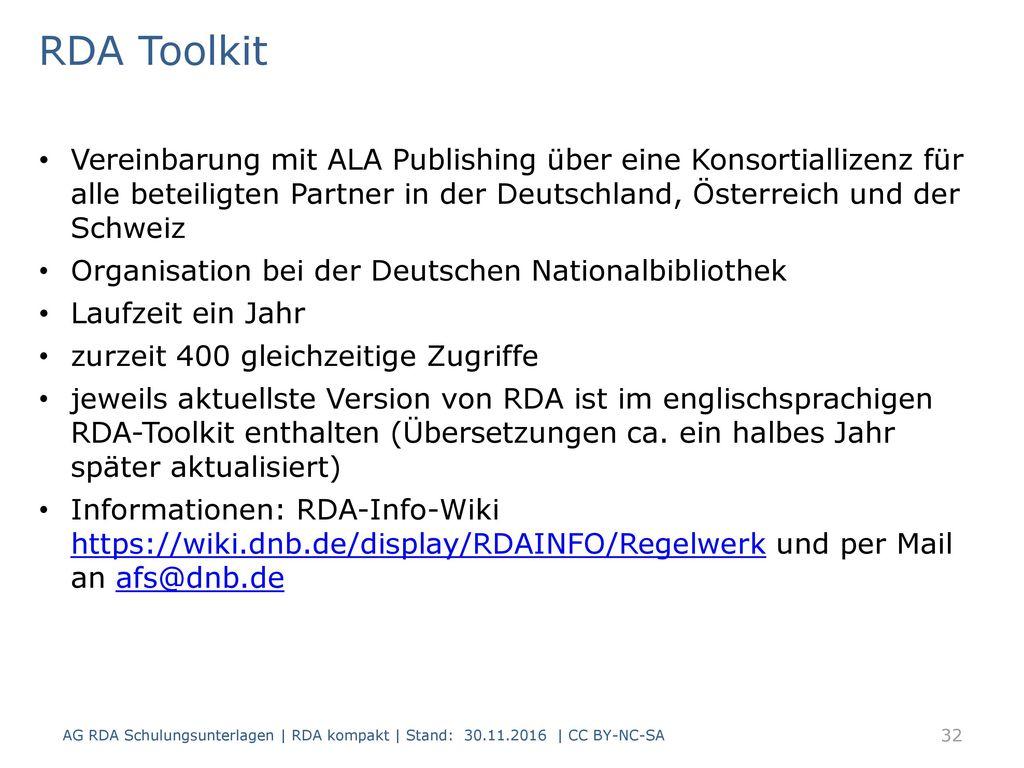 RDA Toolkit Vereinbarung mit ALA Publishing über eine Konsortiallizenz für alle beteiligten Partner in der Deutschland, Österreich und der Schweiz.