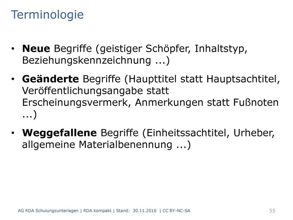 Terminologie Neue Begriffe (geistiger Schöpfer, Inhaltstyp, Beziehungskennzeichnung ...)