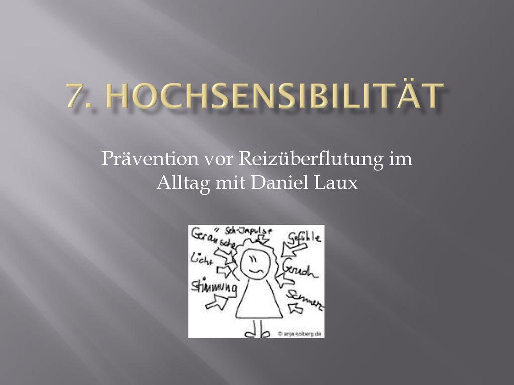 Prävention vor Reizüberflutung im Alltag mit Daniel Laux