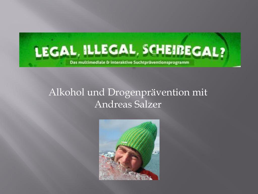 Alkohol und Drogenprävention mit Andreas Salzer