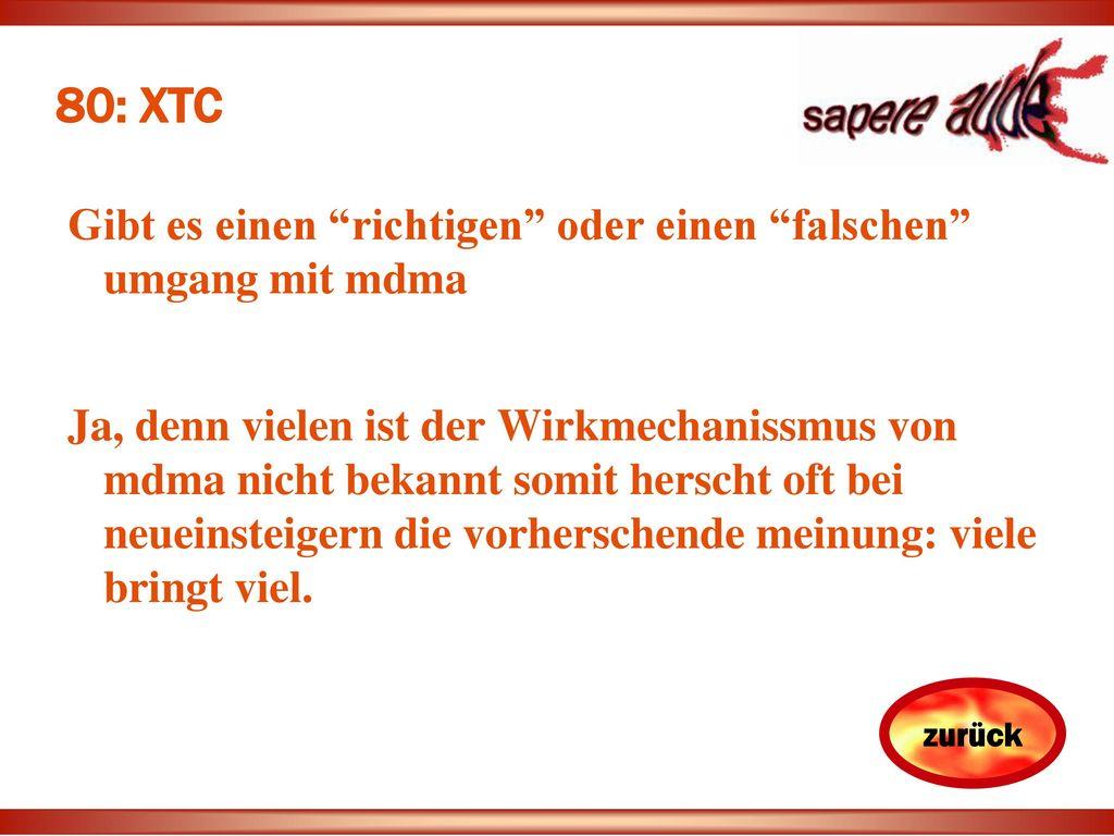 80: XTC Gibt es einen richtigen oder einen falschen umgang mit mdma.