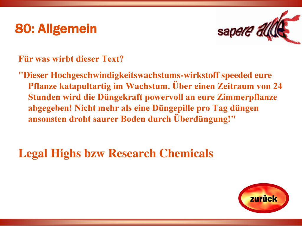 80: Allgemein Legal Highs bzw Research Chemicals