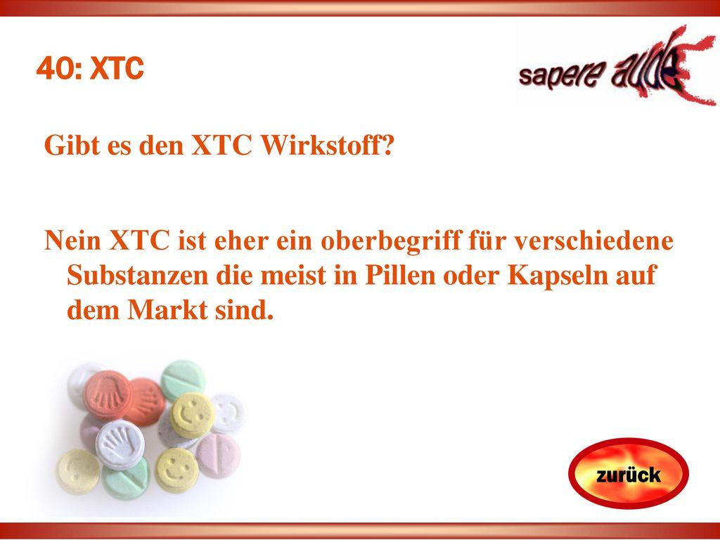 40: XTC Gibt es den XTC Wirkstoff