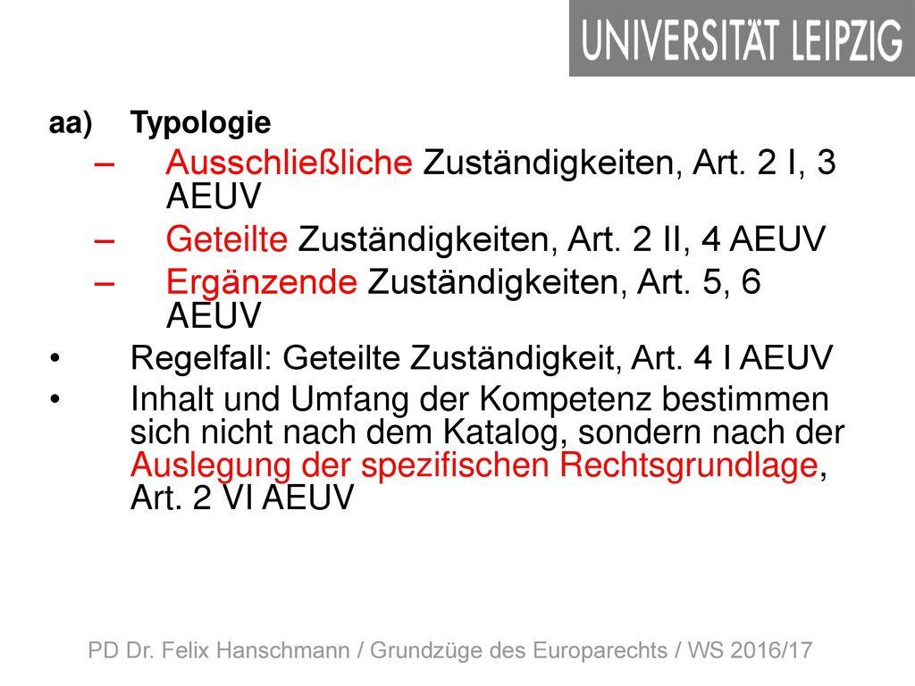 PD Dr. Felix Hanschmann / Grundzüge des Europarechts / WS 2016/17