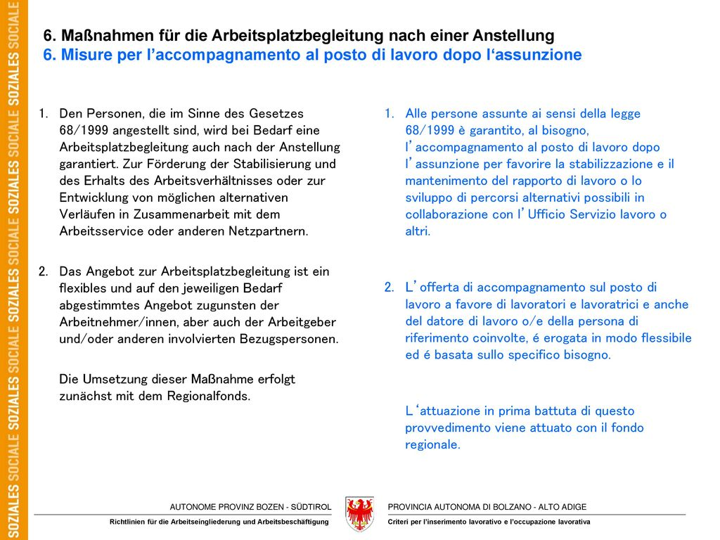 6. Maßnahmen für die Arbeitsplatzbegleitung nach einer Anstellung 6