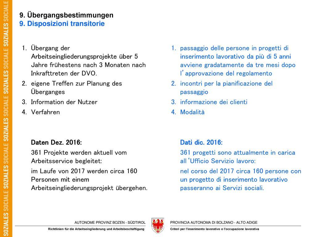 9. Übergangsbestimmungen 9. Disposizioni transitorie