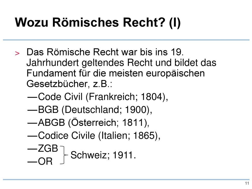 Wozu Römisches Recht (I)