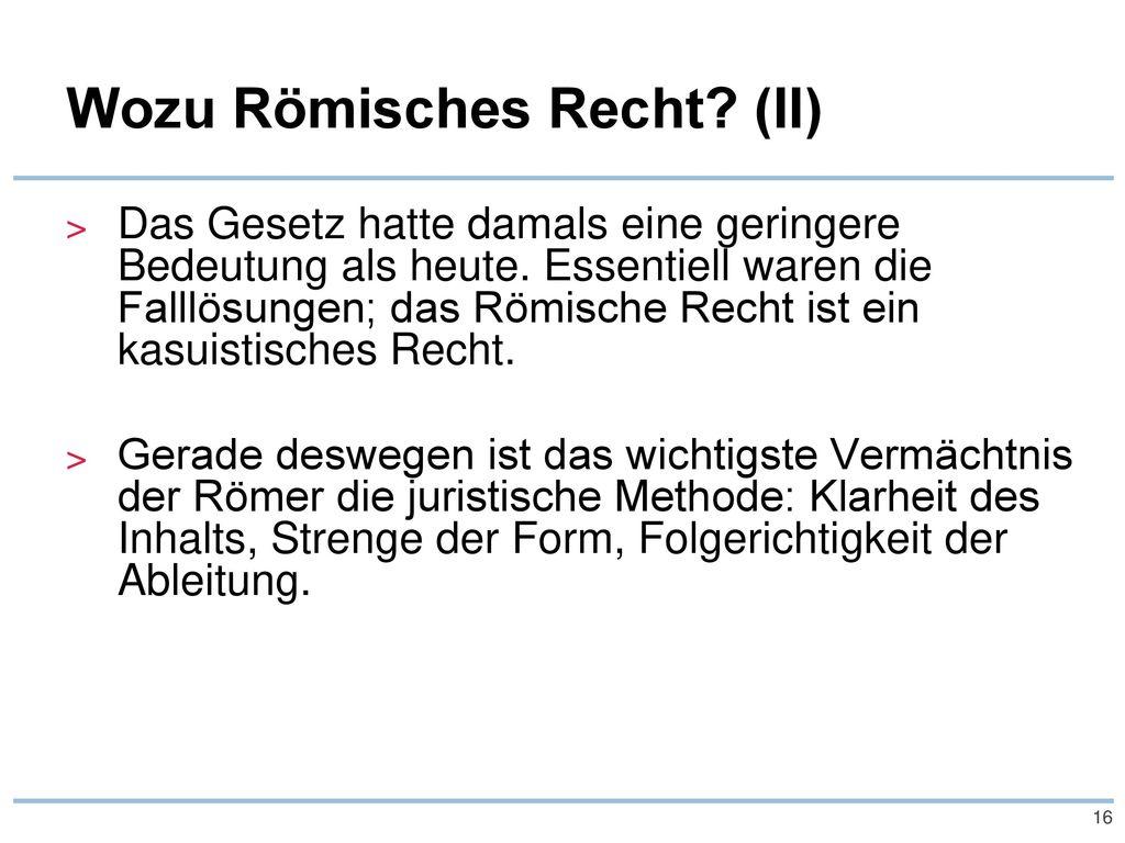 Wozu Römisches Recht (II)