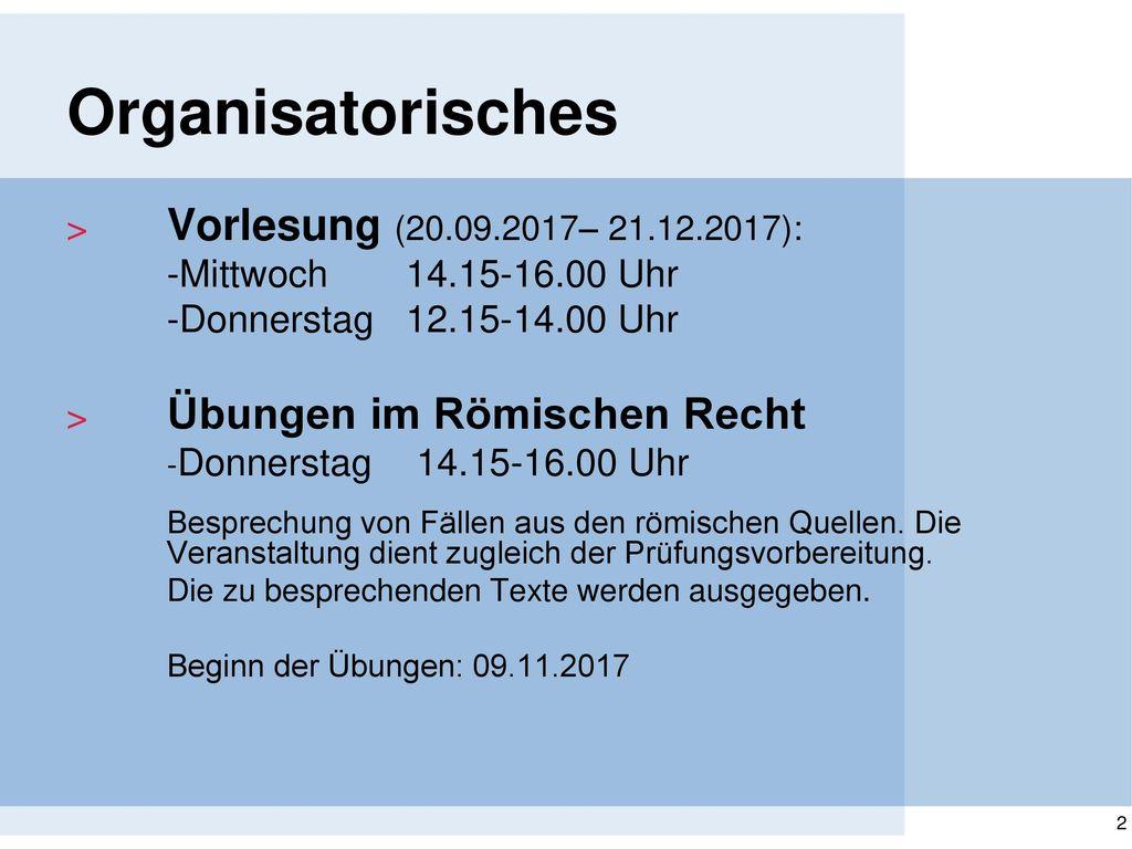 Organisatorisches Vorlesung (20.09.2017– 21.12.2017):