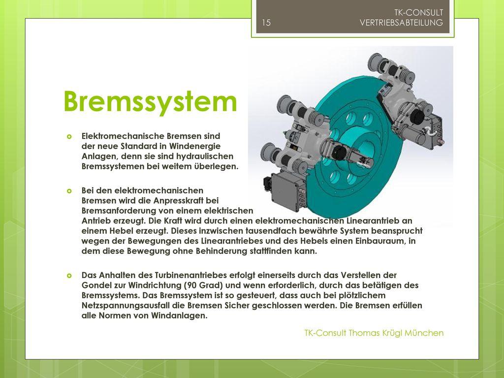 Bremssystem TK-CONSULT VERTRIEBSABTEILUNG