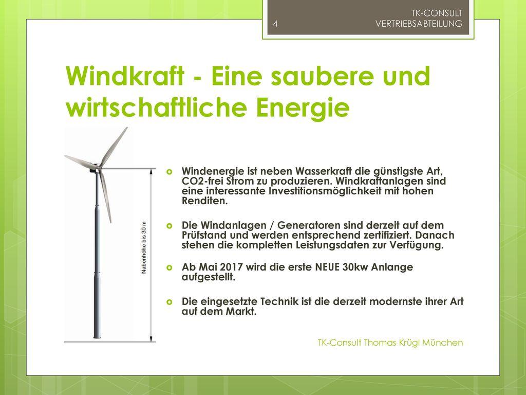 Windkraft - Eine saubere und wirtschaftliche Energie