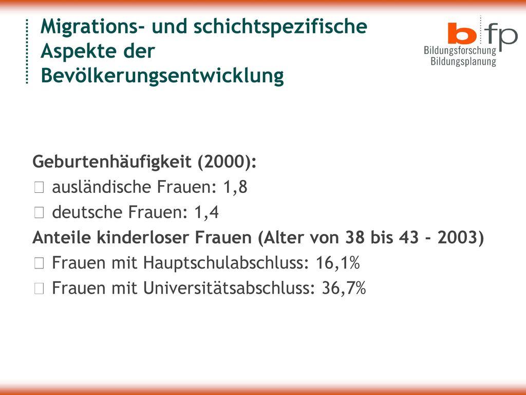 Migrations- und schichtspezifische Aspekte der Bevölkerungsentwicklung