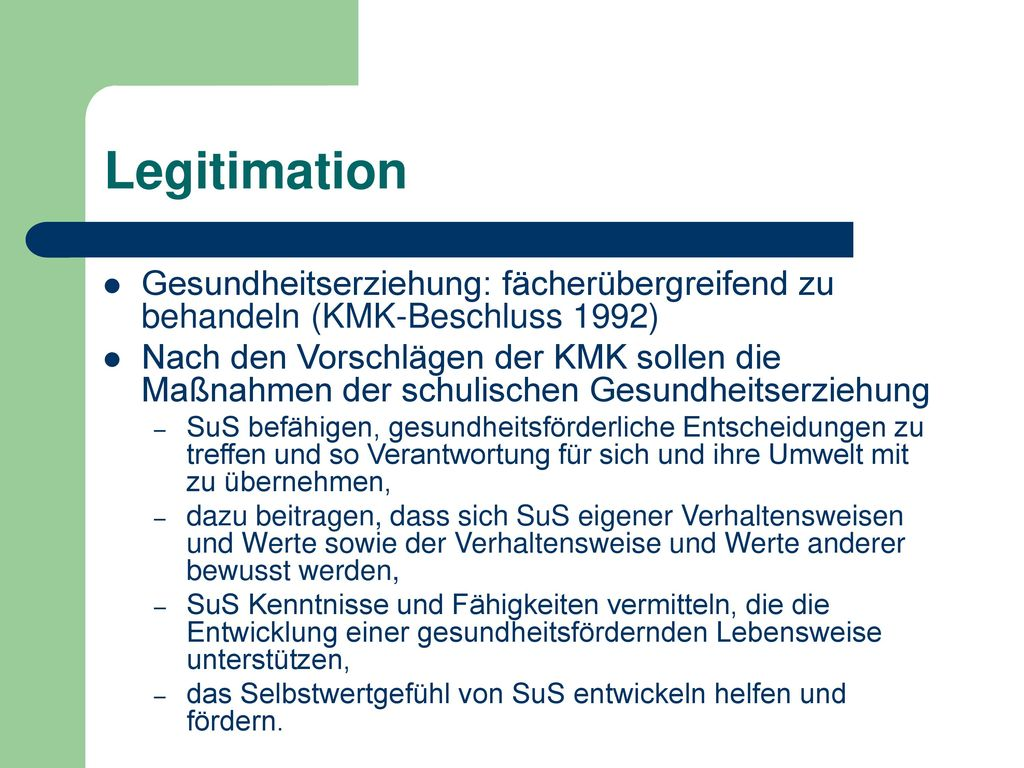 Legitimation Gesundheitserziehung: fächerübergreifend zu behandeln (KMK-Beschluss 1992)