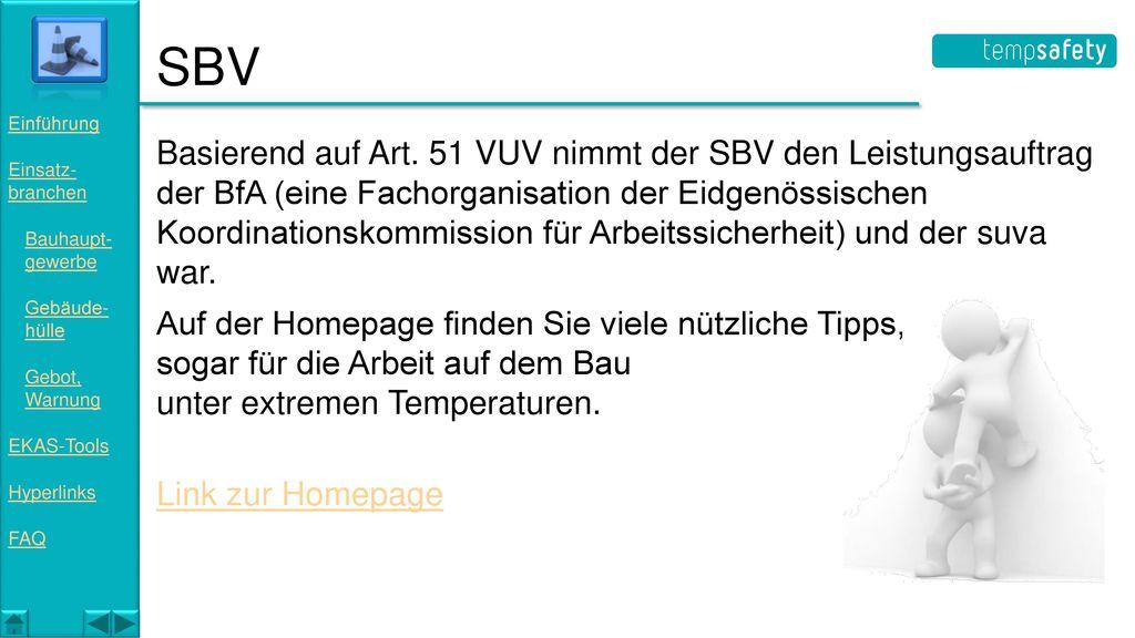 SBV Einführung. Einsatz- branchen. Bauhaupt- gewerbe. Gebäude- hülle. Gebot, Warnung. EKAS-Tools.