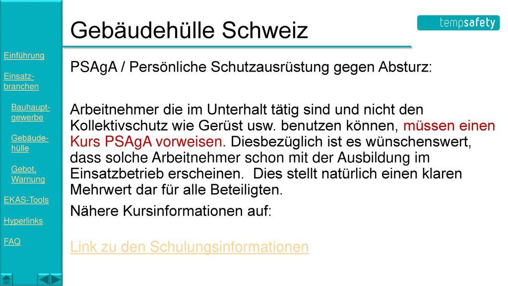 Gebäudehülle Schweiz Einführung. Einsatz- branchen. Bauhaupt- gewerbe. Gebäude- hülle. Gebot, Warnung.