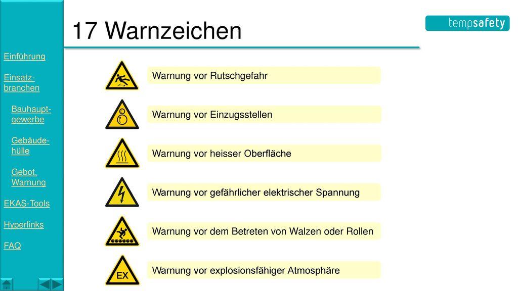 17 Warnzeichen Warnung vor Rutschgefahr Warnung vor Einzugsstellen