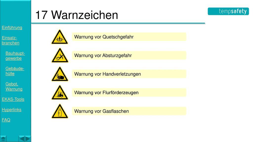 17 Warnzeichen Warnung vor Quetschgefahr Warnung vor Absturzgefahr