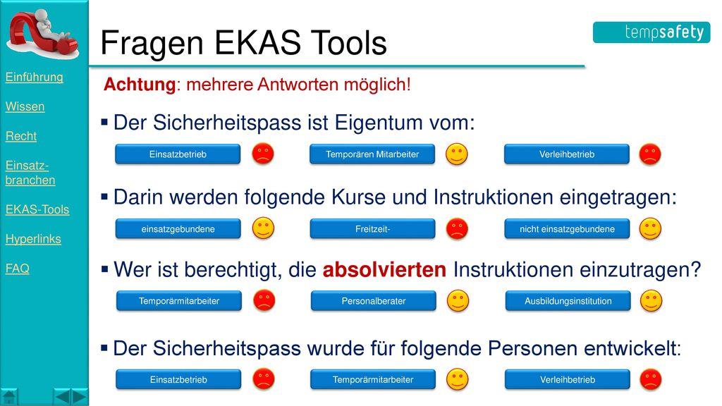 Fragen EKAS Tools Der Sicherheitspass ist Eigentum vom: