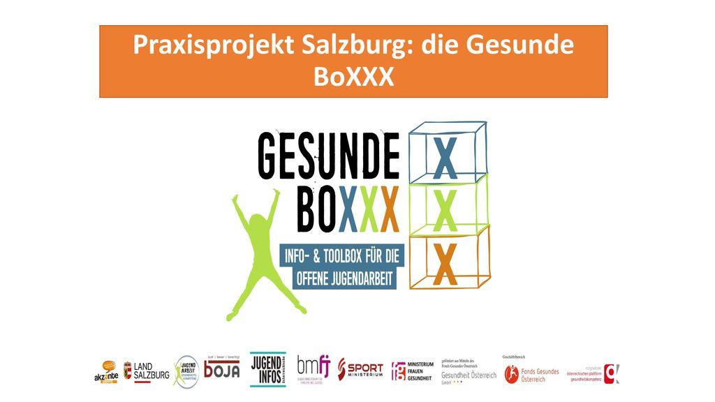 Praxisprojekt Salzburg: die Gesunde BoXXX