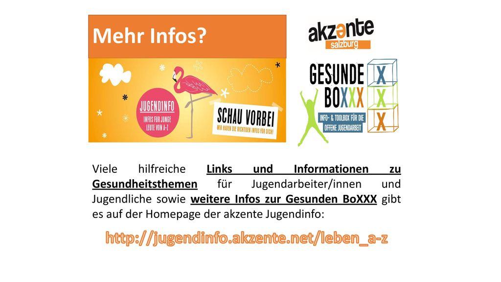 Mehr Infos http://jugendinfo.akzente.net/leben_a-z