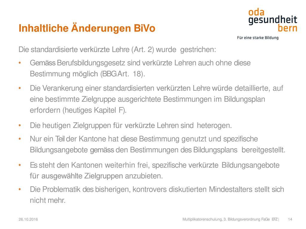 Inhaltliche Änderungen BiVo
