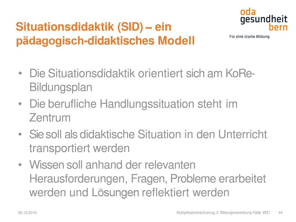 Situationsdidaktik (SID) – ein pädagogisch-didaktisches Modell