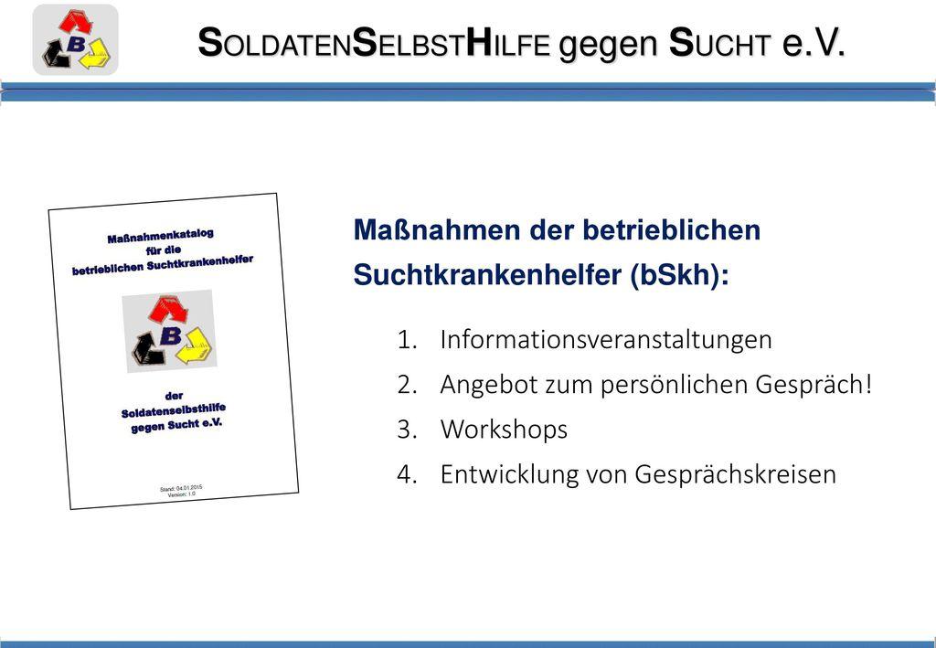 Maßnahmen der betrieblichen Suchtkrankenhelfer (bSkh):