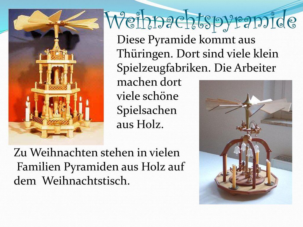 Weihnachtspyramide Diese Pyramide kommt aus