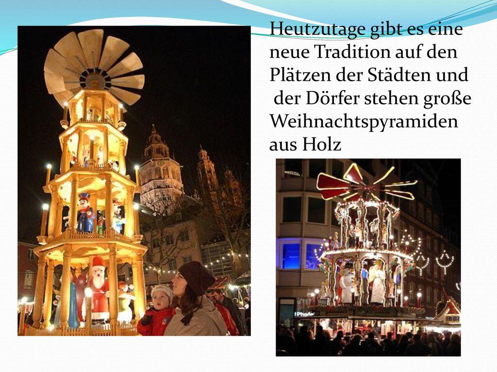 Heutzutage gibt es eine neue Tradition auf den Plätzen der Städten und