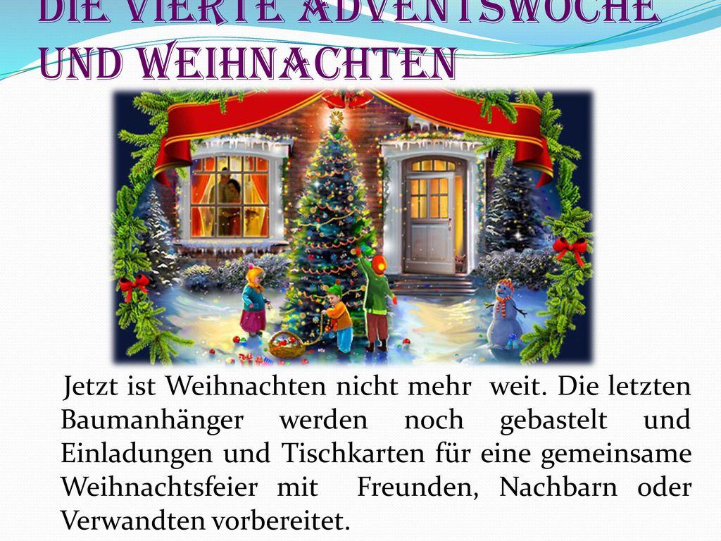 Die vierte Adventswoche und Weihnachten