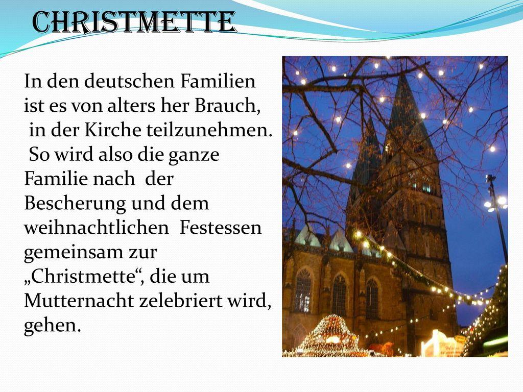 Christmette In den deutschen Familien ist es von alters her Brauch,